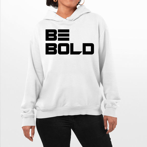 Picture of Be Bold Female Hoodie