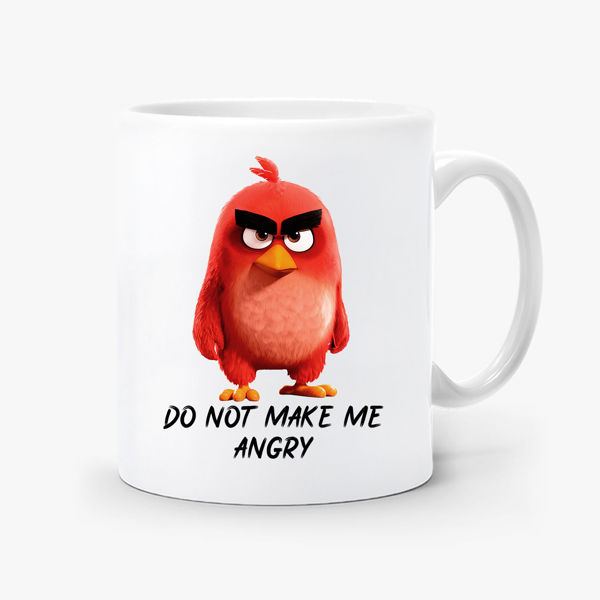 Picture of Dont make me angery Mug