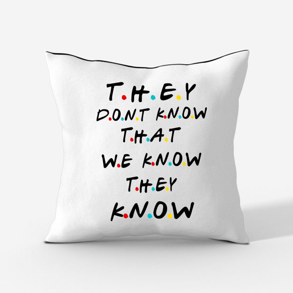 Picture of They Know Cushion