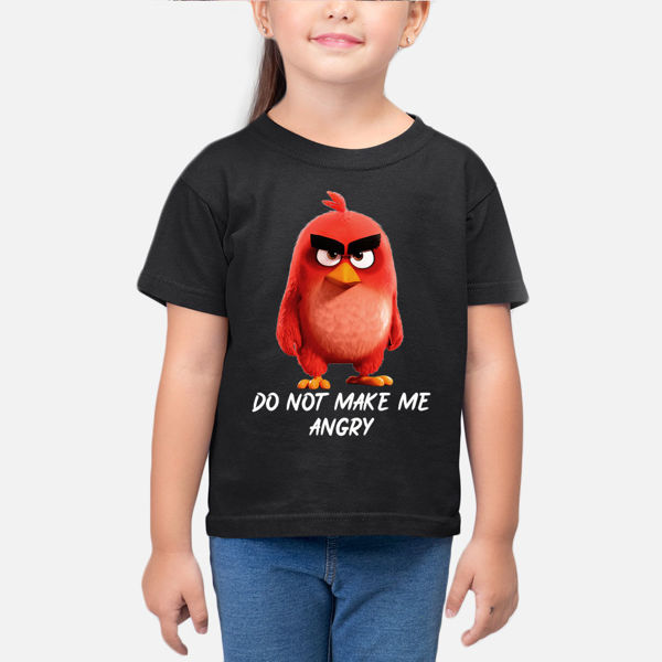 Picture of Dont make me angery Girl T-Shirt