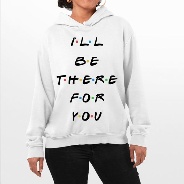 Picture of I'll be there Female Hoodie