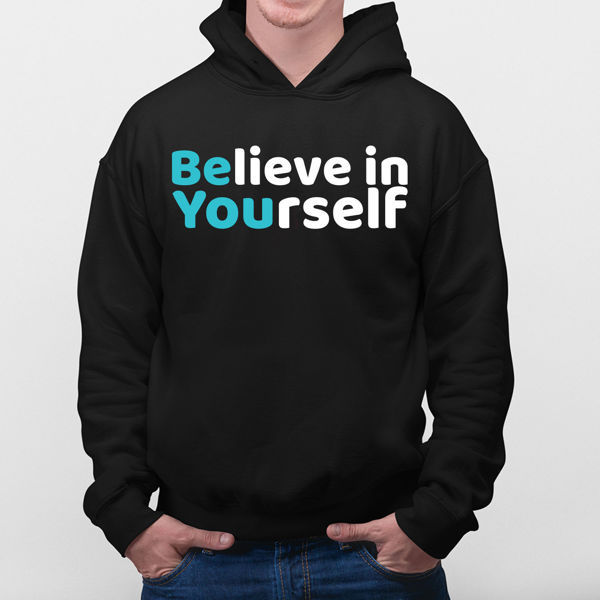 Picture of Believe in Yourself Hoodie