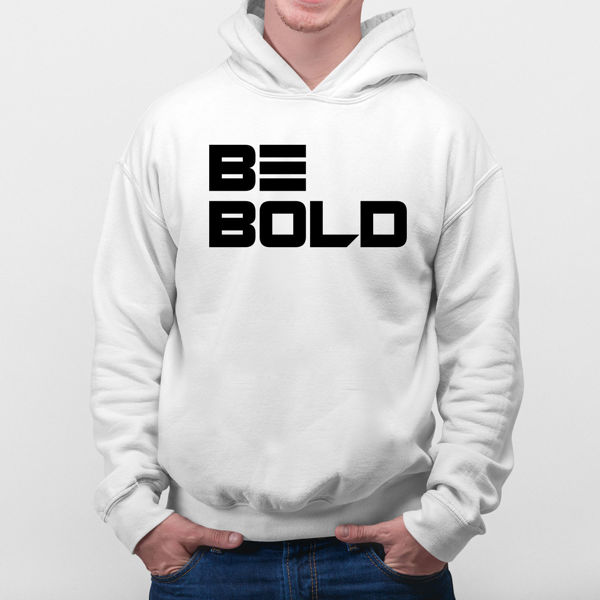 Picture of Be Bold Hoodie